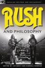Rush and Philosophy: Heart and Mind United (Popular Culture & Philosophy #57) Cover Image