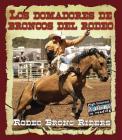 Los Domadores de Broncos del Rodeo/Rodeo Bronc Riders Cover Image