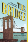 The Bridge: How the Roeblings Connected Brooklyn to New York Cover Image