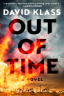Out of Time: A Novel Cover Image