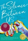 The Silence Between Us Cover Image