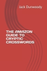 The Amazon Guide to Cryptic Crosswords Cover Image