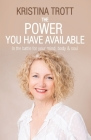 The Power You Have Available Cover Image
