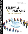 Festivals & Traditions in Switzerland Cover Image