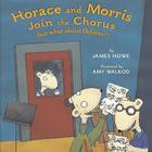 Horace and Morris Join the Chorus (but what about Dolores?) Cover Image