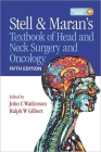 Stell & Maran's Textbook of Head and Neck Surgery and Oncology Cover Image