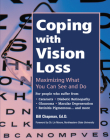 Coping with Vision Loss: Maximizing What You Can See and Do Cover Image