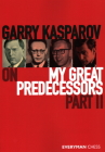 Garry Kasparov on My Great Predecessors, Part Two Cover Image