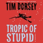 Tropic of Stupid (Serge Storms #24) Cover Image