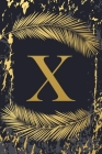 X: Trendy Gold Initial Monogram Letter X - Feathers & Marble Texture Personalized Blank Lined Journal & Dairy to Notes an Cover Image