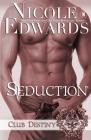 Seduction: A Club Destiny Novel Cover Image