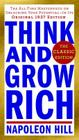 Think and Grow Rich: The Classic Edition: The All-Time Masterpiece on Unlocking Your Potential--In Its Original 1937 Edition (Think and Grow Rich Series) Cover Image