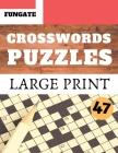 Crosswords Puzzles: Fungate Crosswords Easy large print family crossword puzzles books for seniors - Classic Vol.47 Cover Image