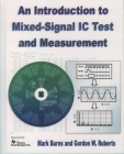 An Introduction to Mixed-Signal IC Test and Measurement Cover Image