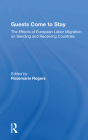 Guests Come to Stay: The Effects of European Labor Migration on Sending and Receiving Countries Cover Image