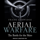 Aerial Warfare Lib/E: The Battle for the Skies Cover Image