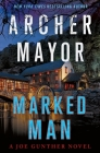 Marked Man: A Joe Gunther Novel (Joe Gunther Series #32) Cover Image