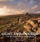 Light and Shadow: The Art of Landscape Photography Cover Image