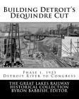 Building Detroit's Dequindre Cut, Phase 1, 1923: Detroit River to Congress Street Cover Image