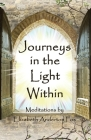 Journeys in the Light Within: Meditations by Elizabeth Anderton Fox Cover Image