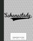 College Ruled Line Paper: SCHENECTADY Notebook Cover Image