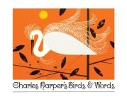 Charles Harper's Birds & Words Cover Image
