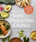 The Heart Protection Kitchen: Easy and Healthy Recipes for a Happy Heart Cover Image