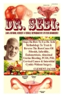 Dr. Sebi: 100% Natural Remedy 4 Female Reproductive System Disorders!: Steps On How To Use Dr. Sebi Methodology To Treat & Rever Cover Image