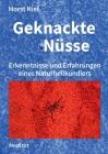 Geknackte Nüsse: Erkenntnisse und Erfahrungen eines Naturheilkundlers Cover Image