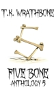 Five Bone: Anthology 5 Cover Image