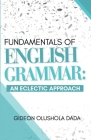 Fundamentals of English Grammar: An Eclectic Approach Cover Image