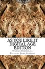 As You Like It: Digital Age Edition Cover Image