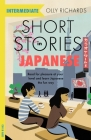 Short Stories in Japanese for Intermediate Learners: Read for pleasure at your level, expand your vocabulary and learn Japanese the fun way! Cover Image