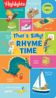 That's Silly!(TM) Rhyme Time (Highlights Hidden Pictures Foldout-Fun Puzzle Books) Cover Image