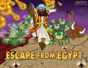 Escape from Egypt: Moses and the Ten Plagues (Defenders of the Faith #1) Cover Image