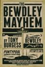 The Bewdley Mayhem: Hellmouths of Bewdley, Pontypool Changes Everything, Caesarea Cover Image