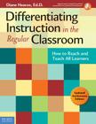 Differentiating Instruction in the Regular Classroom: How to Reach and Teach All Learners (Updated Anniversary Edition) (Free Spirit Professional™) Cover Image