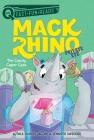 The Candy Caper Case: Mack Rhino, Private Eye 2 (QUIX) Cover Image