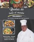 Recetas de todo el mundo: Volumen IV del chef Raymond Cover Image