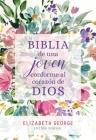 Biblia de Una Joven Conforme Al Corazón de Dios: Tapa Dura Cover Image