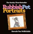Rubbish Pet Portraits Cover Image