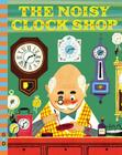 The Noisy Clock Shop (G&D Vintage) Cover Image