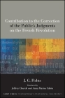 Contribution to the Correction of the Public's Judgments on the French Revolution Cover Image