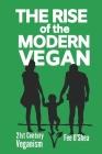 The Rise of the Modern Vegan: 21st Century Veganism Cover Image