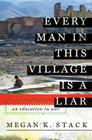 Every Man in This Village is a Liar: An Education in War Cover Image