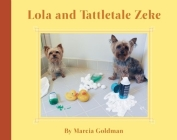Lola and Tattletale Zeke Cover Image