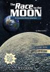 The Race to the Moon: An Interactive History Adventure (You Choose Books) Cover Image