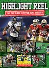 Highlight Reel: The Top Plays in Super Bowl History Cover Image