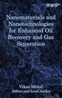 Nanomaterials and Nanotechnologies for Enhanced Oil Recovery and Gas Separation Cover Image