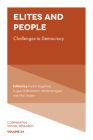 Elites and People: Challenges to Democracy (Comparative Social Research #34) Cover Image